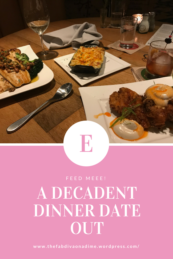 Summer 17: A decadent dinner date out