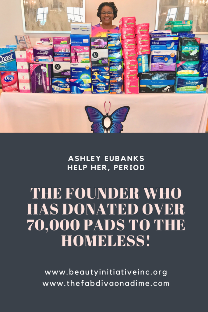 Ashley Eubanks has collected and donated over 70,000 toiletries and feminine products to homeless women worldwide in just one year!