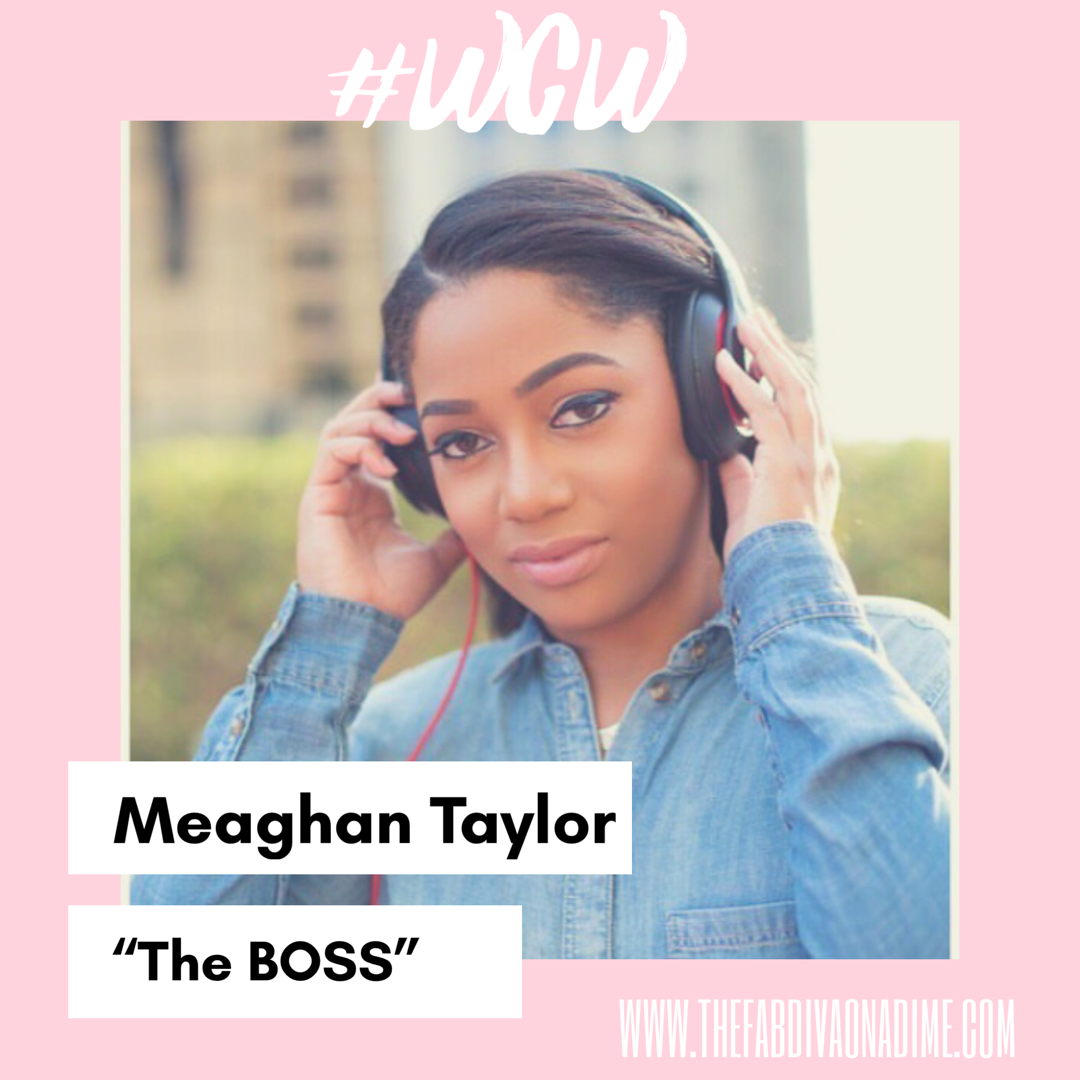 "WCW: Meaghan Taylor, ""The BOSS"""