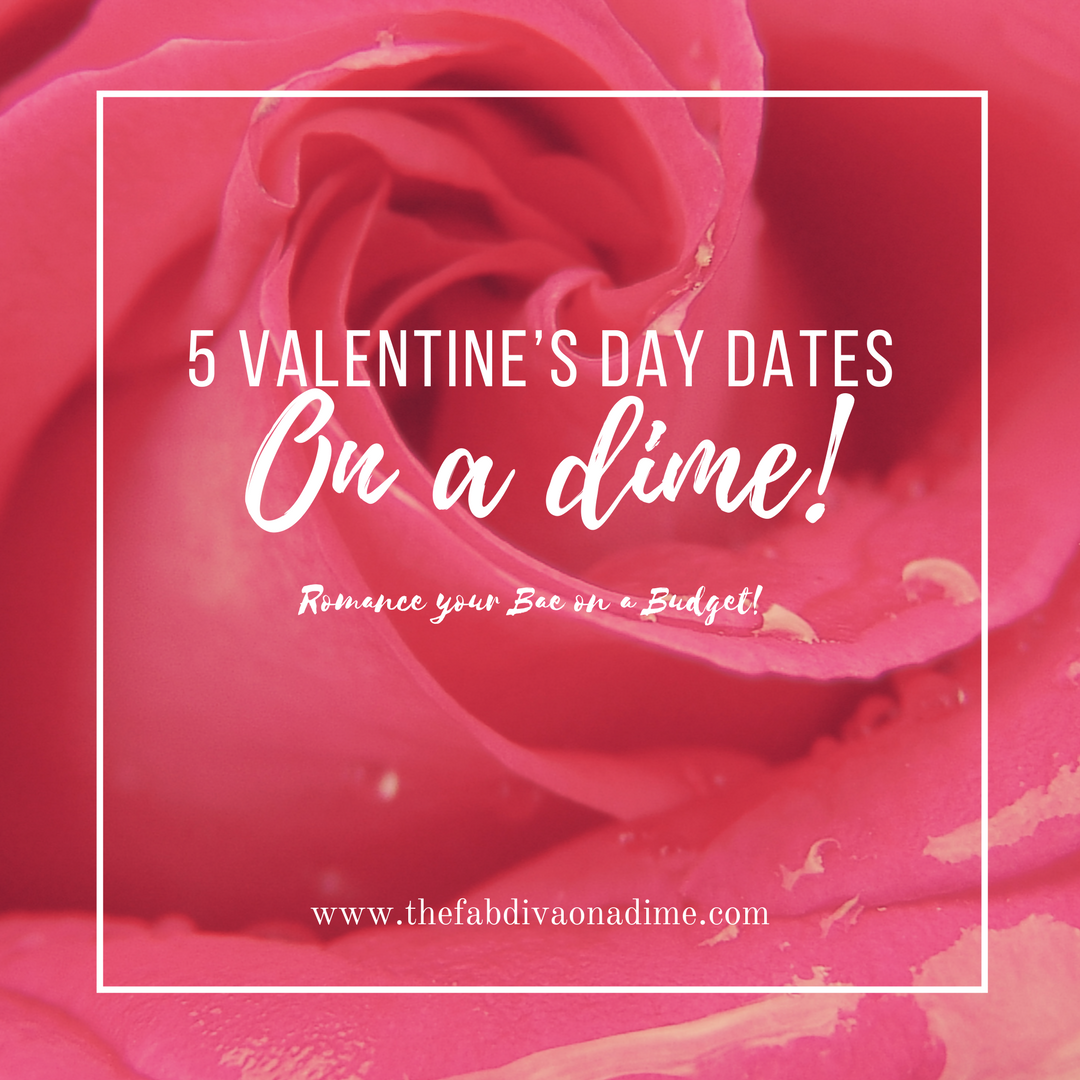 5 Valentine's Dates on a Dime!
